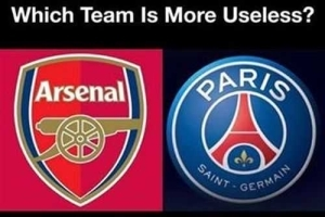 Arsenal OR PSG Which Team Is More Useless? [Drop Your Opinion]